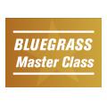 Bluegrass Master Class