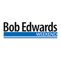 Bob Edwards Weekend