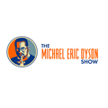 The Michael Eric Dyson Show