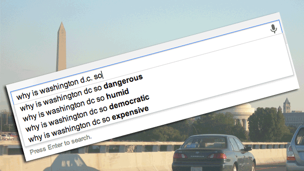 Google searches reveal a somewhat negative, albeit realistic, portrayal of D.C.