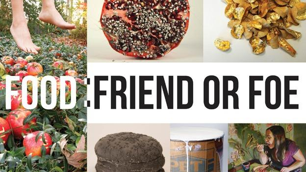 The Food: Friend or Foe exhibit explores the complex relationships people often have with food.