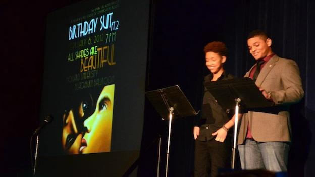 Two student poets read a piece that they wrote together for last year's event, Birthday Suit Part II: ALL Shades Are Beautiful.
