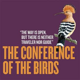 In The Conference of the Birds, the flock ventures off to find a leader, but discovers much more during its quest for truth.