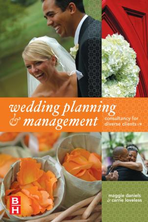 """Wedding Planning and Management"" by Maggie Daniels and Carrie Loveless."