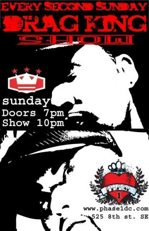 Flyer for monthly drag king show at Phase 1 club and bar, featuring Ken Vegas, the group's founder and executive producer. Phase 1 hosts the ladies of D.C. Kings and the D.C. Gurly Show every second Sunday.